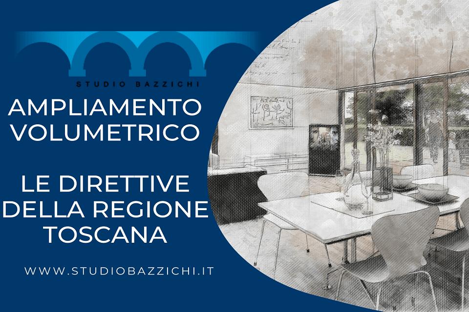 ampliamento volumetrico Regione Toscana